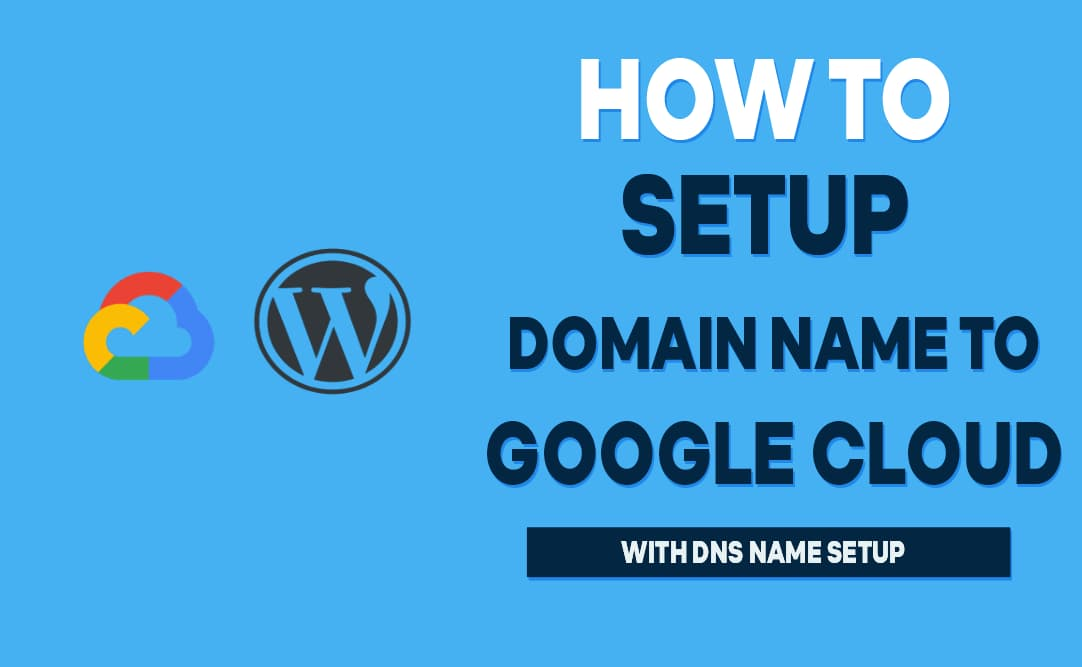 How to setup domain name to google cloud